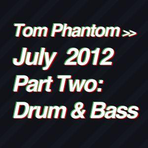 Tom Phantom July Mix 2012 - PART Two