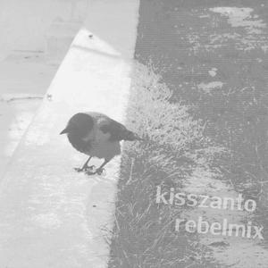 KISSZANTO - REBELMIX 9