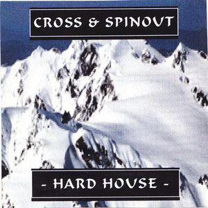 Cross & Spinout - Volume 5 - Hard House / Nrg - 03.04.2000 - Highfish Recordings
