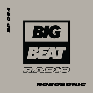 EP #54 - Robosonic (The Golden Hour Mix)