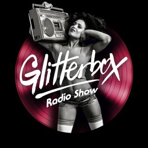 Glitterbox Radio Show 121 presented by Melvo Baptiste
