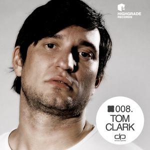Tom Clark [Highgrade Records] - OHMcast #008 by OnlyHouseMusic.org