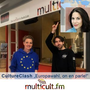 Culture Clash  +++  Europawahl, on en parle !