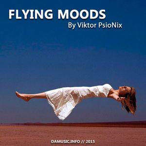Viktor PsioNix - Flying Moods ep.20