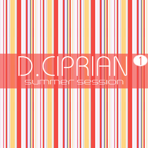 Summer Session #1 w. D.Ciprian