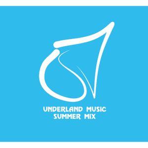 Underland Music #Mix Serie - Chapter 4: Summer Mix 2016