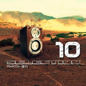 Selection 10 ME (February 2012 - Mixed by djjaq) Part.03