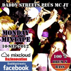 Daddy Streets Hour of Power ft JT 10_09_12