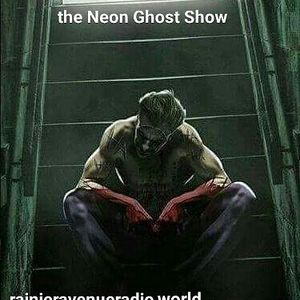 The Neon Ghost Show 16