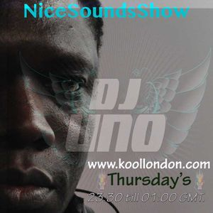 DJ UNO & MC MELO-D Nice Sounds Show on KOOL LONDON 08-12-16