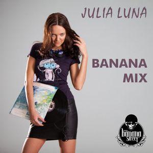 Julia Luna - Banana Mix