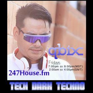 DJ QBIX LIVE@ 247HOUSE.FM DJK#259PT.2 Techno 5-20-2016.