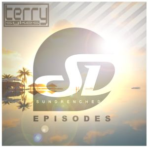 Sundrenched Episodes 032 mixed by Terry Sykes