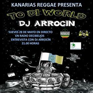 "PROGRAMA 58  28-05-2015 DJ ARROCÍN PRESENTA ""TO DI WORLD"""