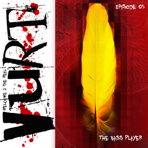 Episode 05 - The bass player