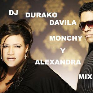 DJ DURAKO DAVILA-MONCHY Y ALEXANDRA MIX