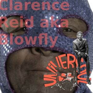Universoul - Clarence Reid aka. Blowfly Special Pt. 2