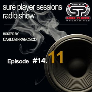 Sure Player Sessions Radio Show 2014 Episode #11