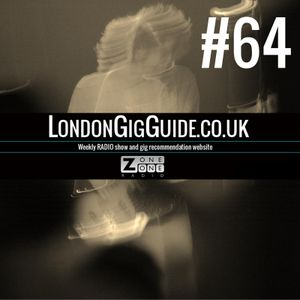 LondonGigGuide #64- 25/08/14 - Your weekly, no nonsense guide to London gigs