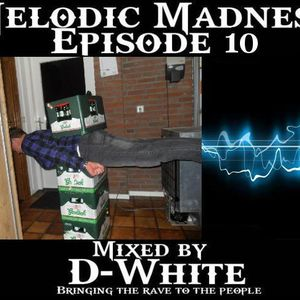 Melodic Madness episode 10