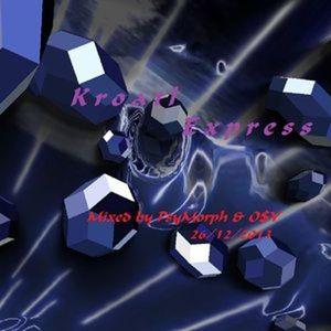 KroatlExpress mixed by PsyMorp & O$Y