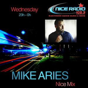 Mike Aries Nice Mix #1 @ Nice Radio 102.3  ( Novembre 2017 )
