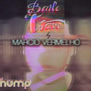 BAILEWAVE: Márcio Vermelho