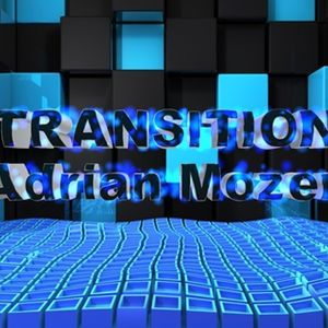 TRANSITION - Adrian Mozer