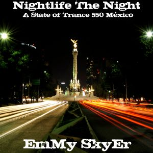 .::: Nightlife The Night :::.::: Guest Mix by EmMy SkyEr :::.