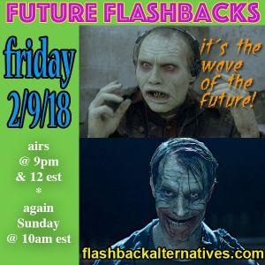 FUTURE FLASHBACKS February 9, 2018 episode