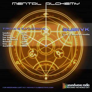 Mental Alchemy With Subivk - Live @ Soundwave Radio 090716