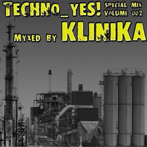 02. KLINIKA - Techno_yes (special mix vol.2)