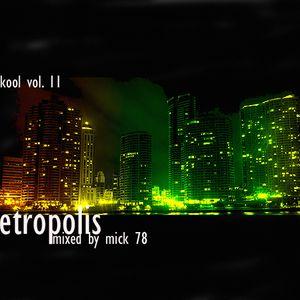 Myskool Vol. 11 Metropolis