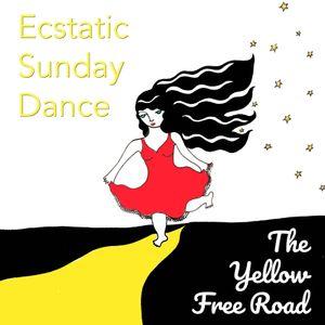 19-04-14***Ecstatic Sunday Dance Paris***The Yellow free Road