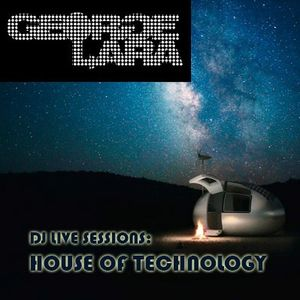 DJ LIVE SESSIONS: House of Technology