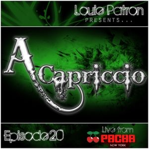 A capriccio: Episode 20 (Live From Pacha NYC's Basement 7/14/12)