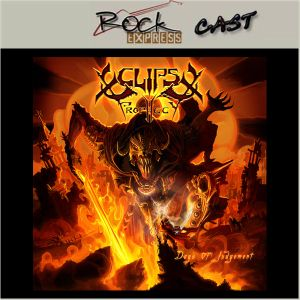 Rock Express Cast 45 - Eclipse Prophecy