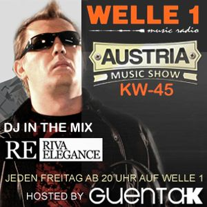 AUSTRIA MUSIC SHOW KW 45 Hosted by Guenta K in the Mix DJane Riva Elegance