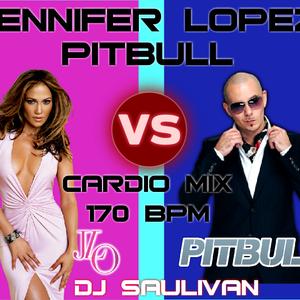 JLO VS PITBULL CARDIO MIX DEMO-DJSAULIVAN