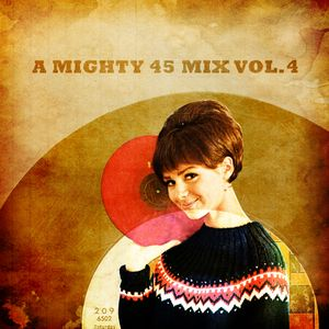 A mighty 45 mix vol.4