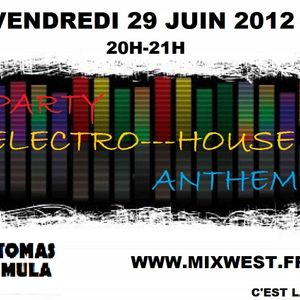 PARTY ELECTRO--HOUSE ANTHEM 29/06/12