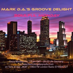 Mark D.A.'s Groove Delight 87 for #MGR London, 10.07.2017