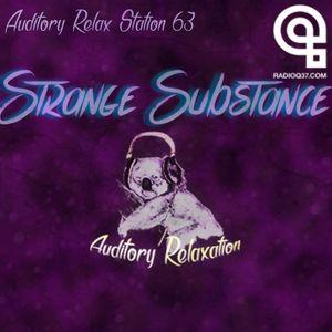 Auditory Relax Station #63: Strange Substance