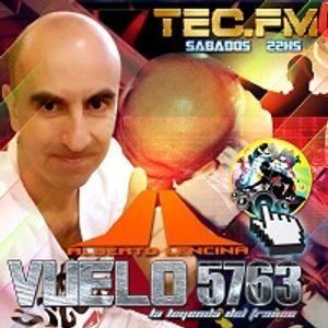 Vuelo 5763 Con Alberto Lencina por TEC RADIO Edición 81