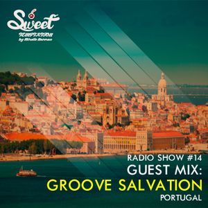 Sweet Temptation Radio Show by Mirelle Noveron #14 - Guest Mix From Groove Salvation