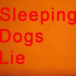 Sleeping Dogs Lie - 8th May 2017