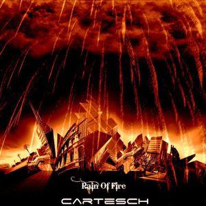 Cartesch -  Rain Of Fire