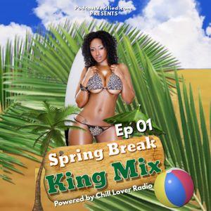 Spring Break King Mix Ep 01