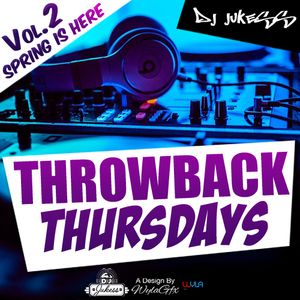 @DJ_Jukess - Throwback Thursdays Vol.2: Spring Is Here