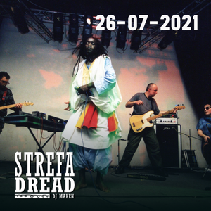 Strefa Dread 710 (Hypnotix, Bob Dylan, Wailing Souls, Xan Tyler etc.), 26-07-2021